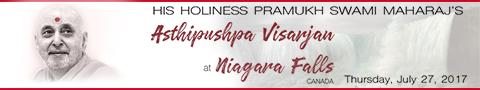 HH Pramukh Swami Maharaj Asthipushpa Visarjan at Niagara Falls