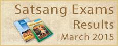 Satsang Exams Results - March 2015