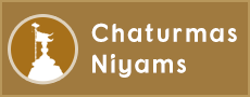 Chaturmas Niyams
