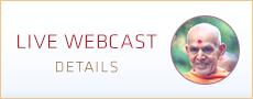 Live Webcast during HH Mahant Swami Maharaj's UK and North America Vicharan