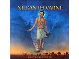 Nilkanth Varni - An Epic Pilgrimage of a Child-Yogi