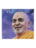 Pramukh Swami Maharaj- A friend of youth