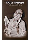 Yogiji Maharaj- An Unforgettable Guru