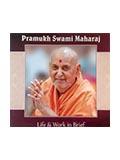 Pramukh Swami Maharaj- Life and Work in Brief