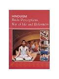 Hinduism: Hindu Perceptions, Way of Life and Reformers