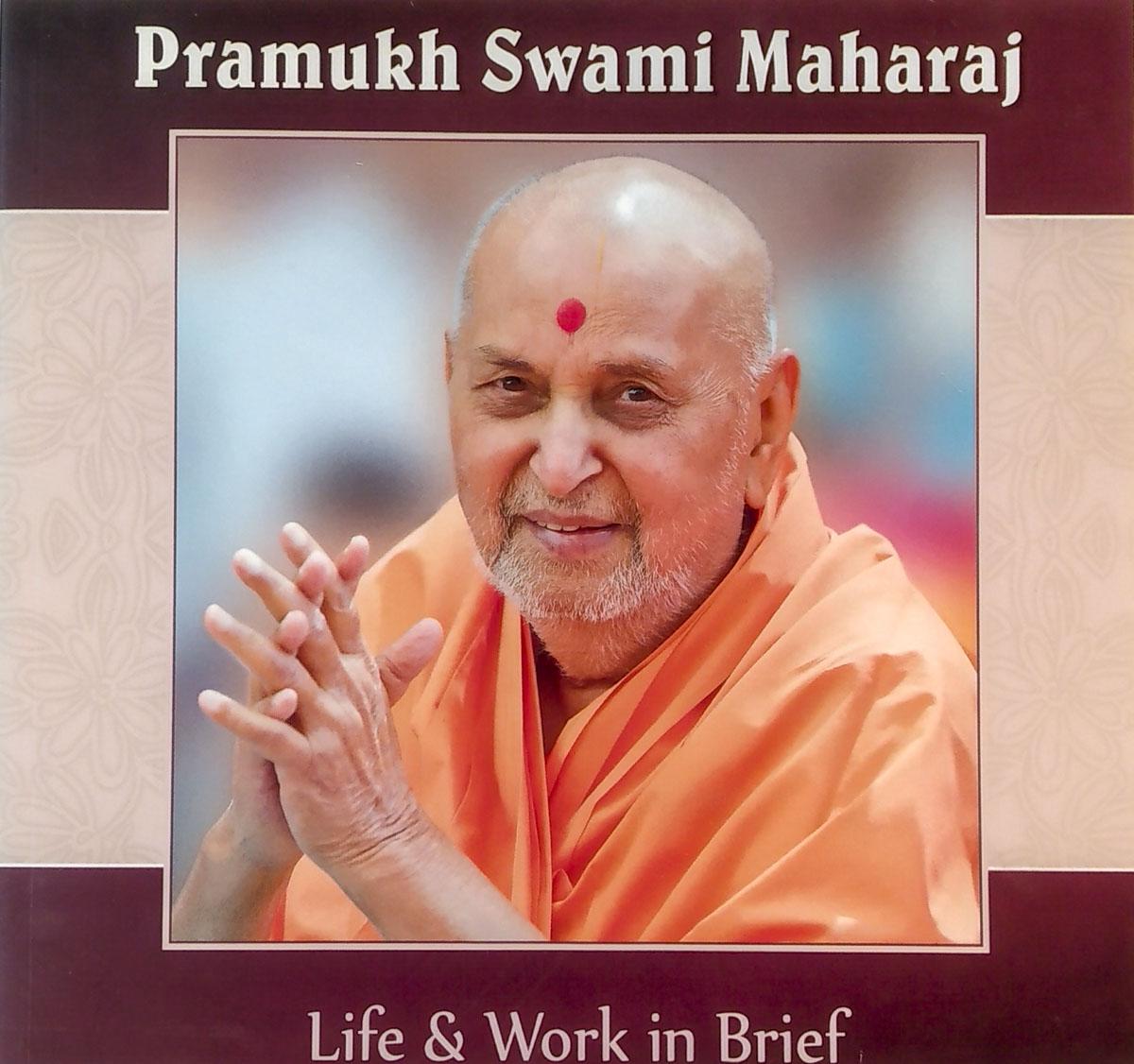 Pramukh Swami Maharaj: Life and Work in Brief