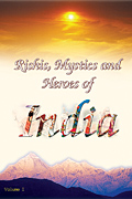 Rishis, Mystics and Heroes of India