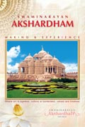 Swaminarayan Akshardham: Making & Experience