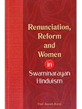 Renunciation, Reform & Women in Swaminarayan Hinduism